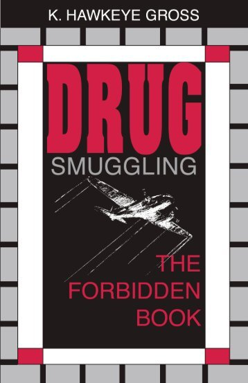 Drug Smuggling: The Forbidden Book