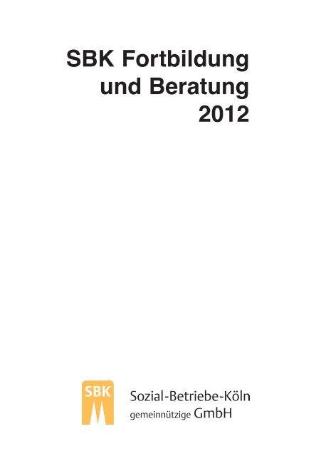 SBK Fortbildung und Beratung 2012 - Sozial-Betriebe-Köln