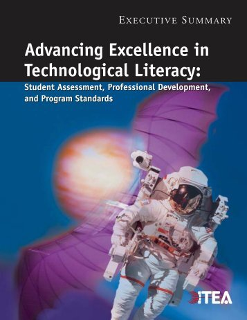 Executive Summary, Advancing Excellence in Technological Literacy