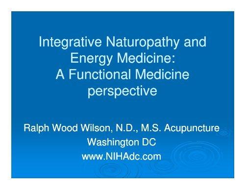 Integrative Naturopathy and Energy Medicine: A     - Dr