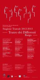 Stagione Teatrale 2012-2013 - Comune di Barga
