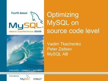 Optimizing MySQL on source code level - MySQL Performance Blog