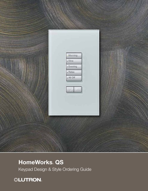 Homeworks QS Keypad Design & Style Ordering Guide