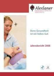 Denn Gesundheit ist ein hohes Gut Jahresbericht 2008