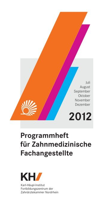 Programmheft für Zahnmedizinische Fachangestellte 2012 KH