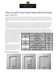 poly-classic ® craftsman series specifications - Turncraft