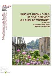 Parcs et Jardins, outil de dveloppement culturel du territoire - ORCCA
