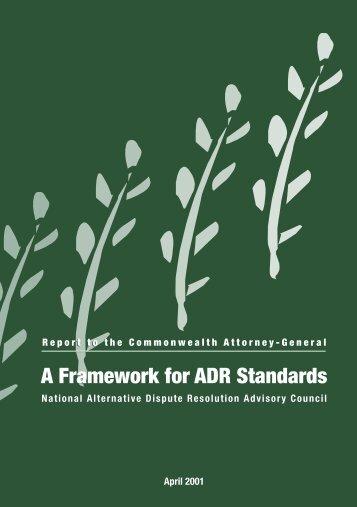 A Framework for ADR Standards - National Alternative Dispute ...
