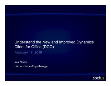 Understand the New and Improved Dynamics Client for Office - Socius