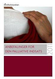 Anbefalinger for den palliative indsats, Sundhedsstyrelsen 2011