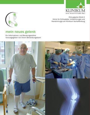 mein neues gelenk - Klinikum Aschaffenburg