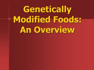 GeneticallyModifiedFoods lecture 3 - lectureug4