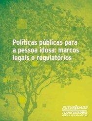 Políticas públicas para a pessoa idosa - Secretaria de ...