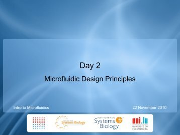 Microfluidic Design Principles - Institute for Systems Biology