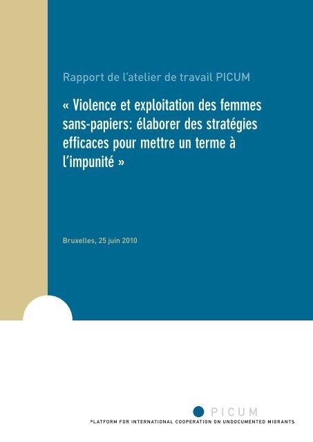 Violence et exploitation des femmes sans-papiers: élaborer ... - PICUM