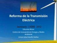 Propuesta de Reforma de la Transmisión Eléctrica - Cigré