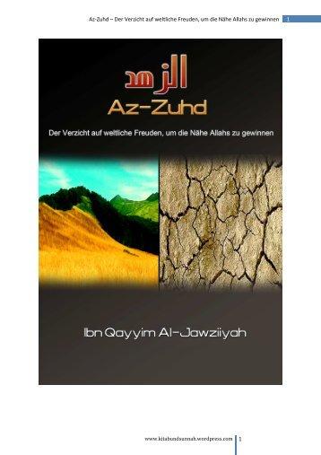 1 Az-Zuhd – Der Verzicht auf weltliche Freuden, um ... - Way to Allah
