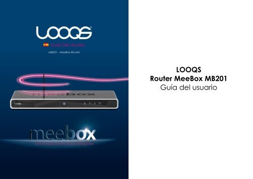 LOOQS Router MeeBox MB201 Guía del usuario - Looqs.com