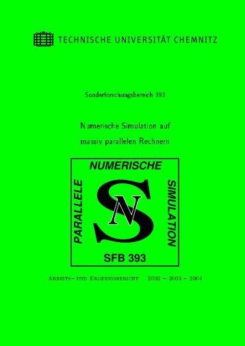 sfb 393 numerische parallele simulation sn - TU Chemnitz