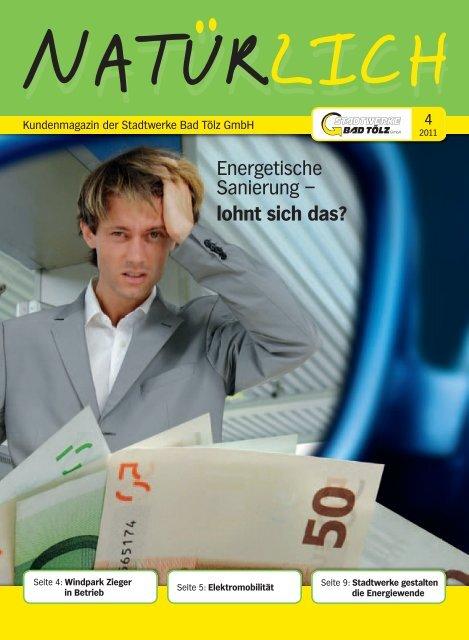Energetische Sanierung – lohnt sich das? - Stadtwerke Bad Tölz