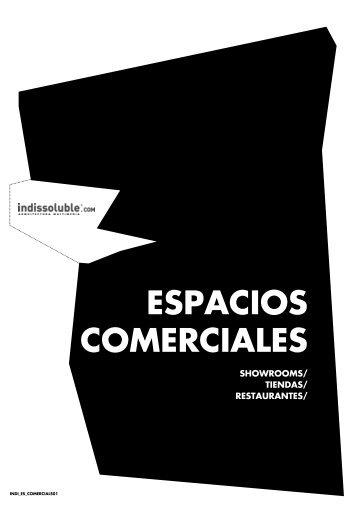 SHOWROOMS/ TIENDAS/ RESTAURANTES/ - Indissoluble