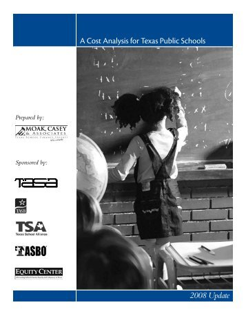 A Cost Analysis for Texas Public Schools: 2008 Update - Mesquite ISD