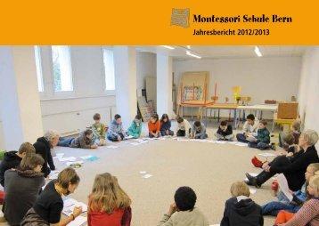 Jahresberichtes 2012/13 (PDF) - Montessori Schule Bern