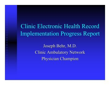 Clinic Electronic Health Record Implementation Progress Report