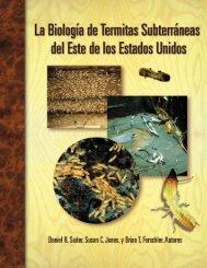 La Biología de Termitas Suberráneas del Este de los Estados Unidos