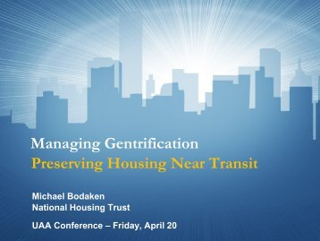 Managing Gentrification: Preserving Affordable Housing Near Transit