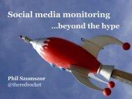 Social media monitoring Phil Szomszor - Social Media World Forum