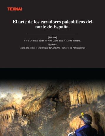 El arte de los cazadores paleolíticos del norte de España. - Texnai
