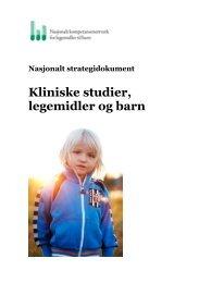 Strategidokument kliniske studier legemidler og barn - Nasjonalt ...