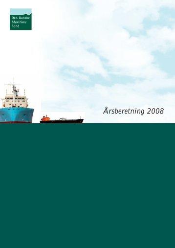 Årsberetning 2008 - Den Danske Maritime Fond