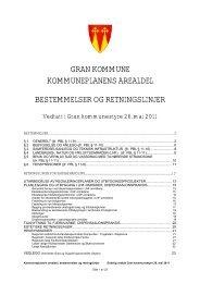 Last ned bestemmelser og retningslinjer til ... - Gran kommune
