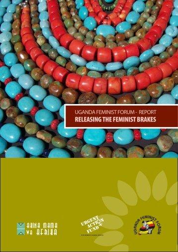 RELEASING THE FEMINIST BRAKES - African Feminist Forum