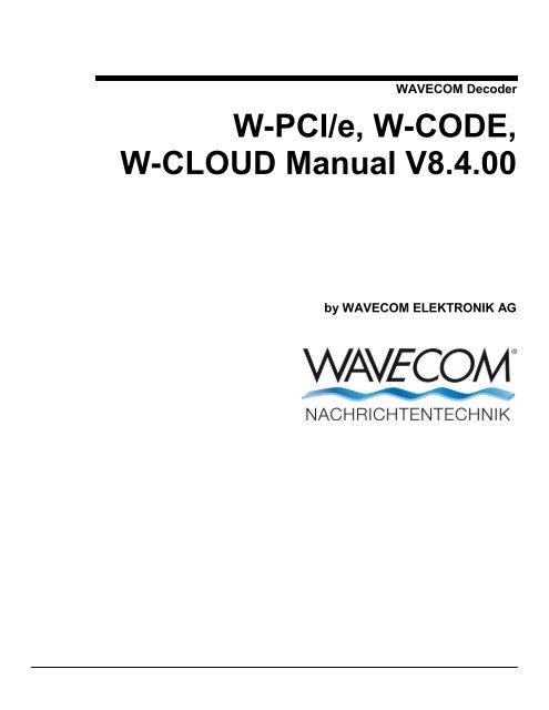 WAVE Decoder W PCI e W CODE W CLOUD Manual V8 4 00