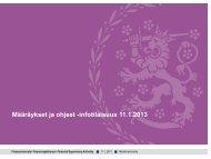 Määräykset ja ohjeet -infotilaisuus 11.1.2013 - Finanssivalvonta