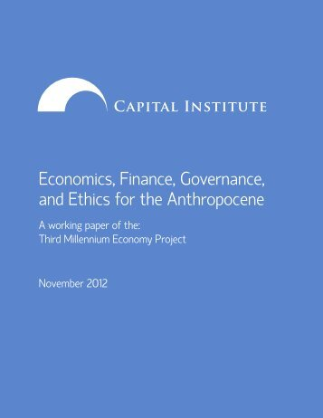 Economics, Finance, Governance, and Ethics for ... - Capital Institute