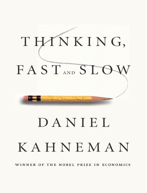 Thinking 2c Fast And Slow By Daniel Kahneman