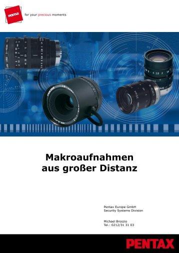 Makroaufnahmen aus großer Distanz - Security Systems - Pentax