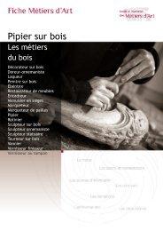 Pipier bois - Fiche INMA - Institut National des Métiers d'Art