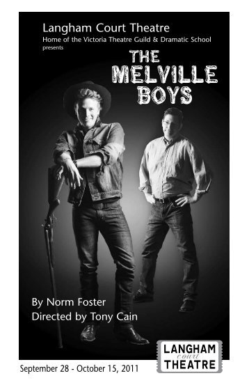 Melville Boys - Langham Court Theatre