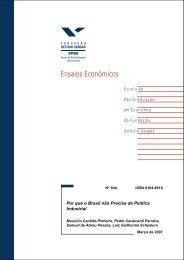 Por que o Brasil n˜ao Precisa de - Sistema de Bibliotecas da FGV ...