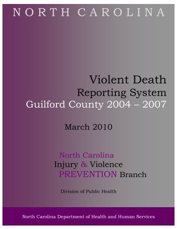 Guilford 2004-2007 Final 5March2010 - NC Injury and Violence ...
