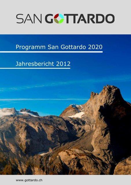Programm San Gottardo 2020 Jahresbericht 2012 - RW Oberwallis