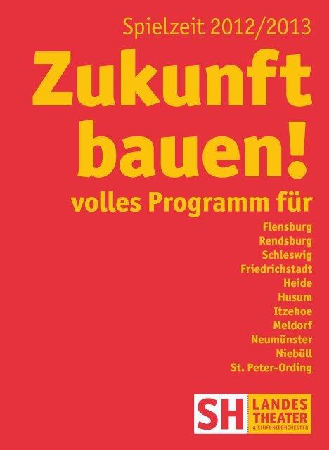 Vorschau: Spielzeit 12/13 - Schleswig-Holsteinisches Landestheater ...