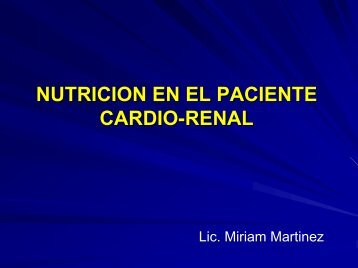 NUTRICION EN EL PACIENTE CARDIO-RENAL