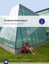 Graduate School Report - Graduate School - University of Washington