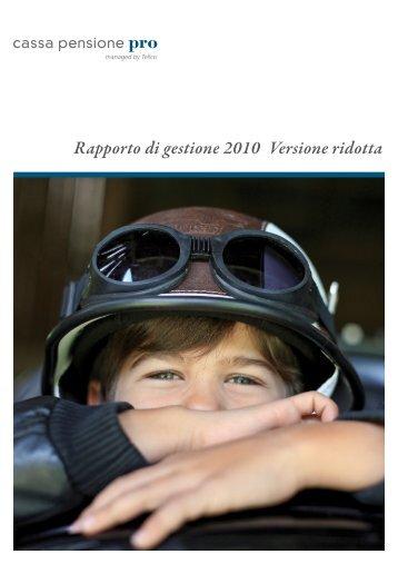 Rapporto di gestione 2010 Versione ridotta - Tellco AG